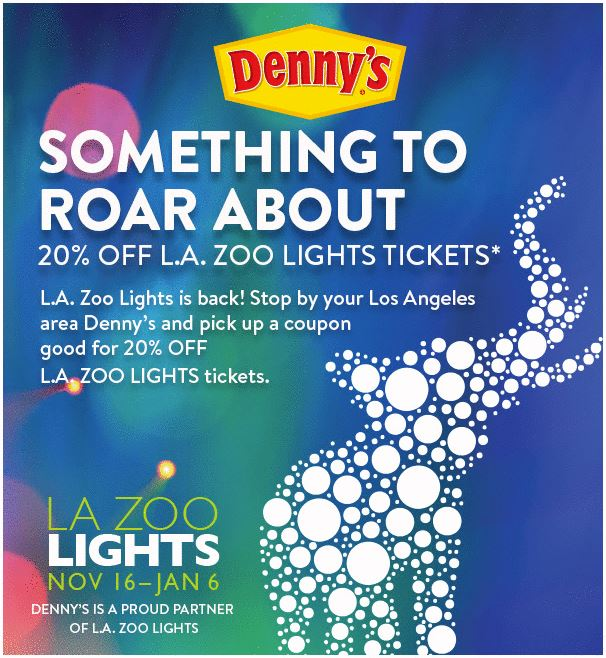 Printable Dennys Com Coupon 20 Off L A Zoo Lights Tickets